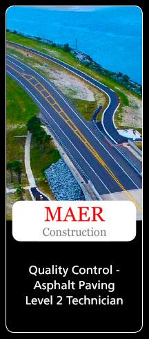 MAER Construction CTQP Asphalt Paving Level 2 Technician Job